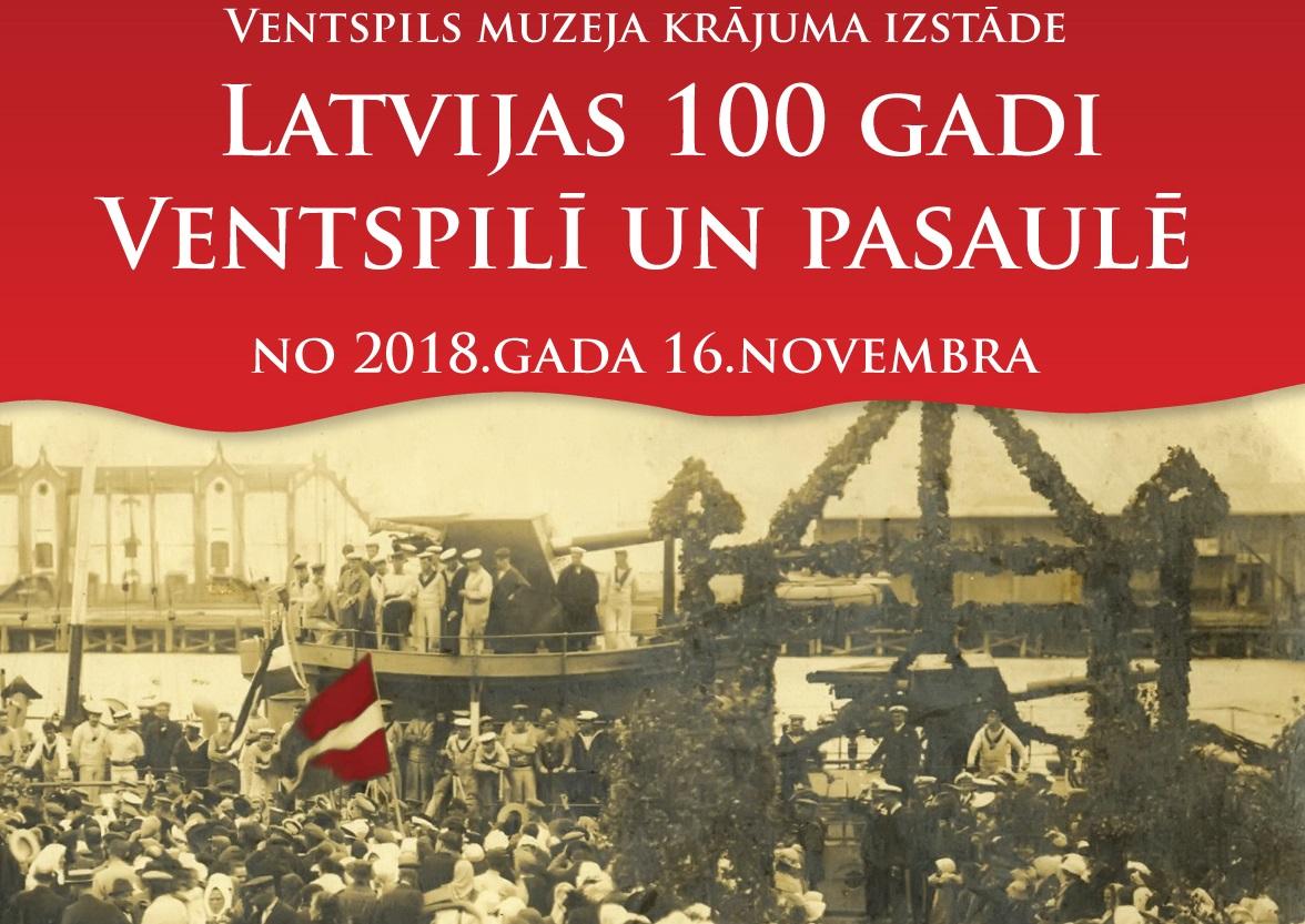 """Izstāde """"Latvijas 100 gadi Ventspilī"""""""