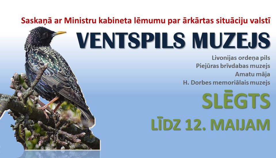 Ventspils muzejs apmeklētājiem slēgts līdz 12. maijam