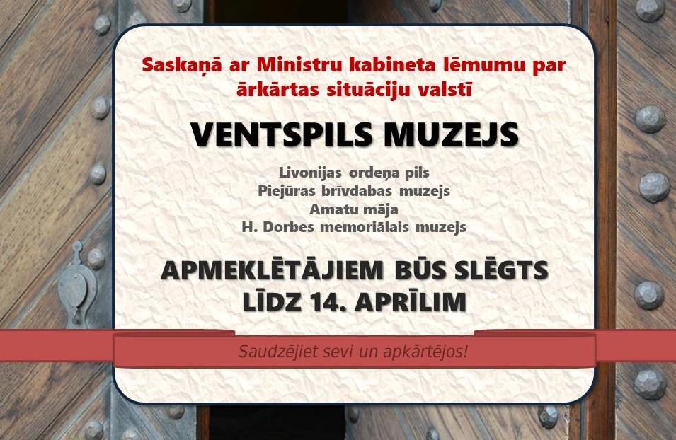Ventspils muzejs apmeklētājiem slēgts līdz 14. aprīlim